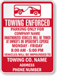 Custom Texas Towing Enforced Sign