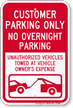 Customer Parking Only, No Overnight Parking Sign