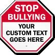 Custom Stop Bullying Sign