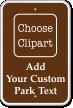 Custom Park Text Sign