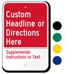 Custom Supplemental Instructions Sign