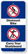 Dismount Bike Carry Your Skateboard Sign