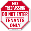 Do Not Enter, Tenants Only Sign