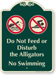 Dont Feed Alligators, No Swimming Signature Sign
