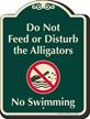 Do Not Feed Alligators, No Swimming Signature Sign