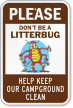 Don't Be A Litterbug Keep Campground Clean Sign