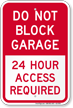 Dont Block Garage, Access Required Always Sign