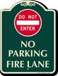 Dont Enter, No Parking, Fire Lane Sign