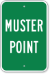 Emergency Muster Point Sign