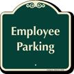 Employee Parking Signature Sign