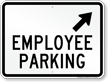 Employee Parking Up Arrow Pointing Right Sign