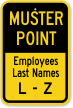 Muster Point Employees Name L-Z Sign