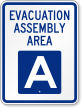 Emergency Evacuation Assembly Area A Sign