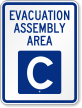 Emergency Evacuation Assembly Area C Sign