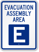 Emergency Evacuation Assembly Area E Sign