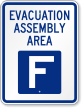 Emergency Evacuation Assembly Area F Sign