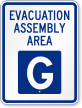 Emergency Evacuation Assembly Area G Sign