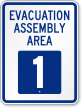 Evacuation Assembly Area 1 Emergency Sign