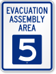Evacuation Assembly Area 5 Emergency Sign