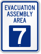 Evacuation Assembly Area 7 Emergency Sign