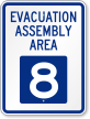 Evacuation Assembly Area 8 Emergency Sign