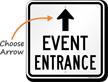 Event Entrance Up Arrow Sign
