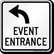 Event Entrance Upper Left Arrow Sign