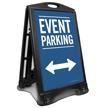 Event Parking With Bidirectional Arrow Sidewalk Sign