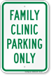 Family Clinic Parking Only Sign