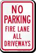 Fire Lane All Driveways, No Parking Sign
