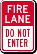 Fire Lane, Do Not Enter Parking Sign