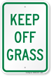 Keep Off Grass Aluminum Reserved Parking Sign