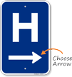 H Symbol Right Arrow Entrance Sign