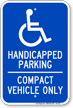 Handicapped Parking Compact Vehicle Only Sign