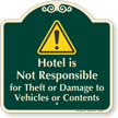 Hotel Not Responsible For Theft Or Damage Signature Sign