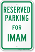 Parking Space Reserved For Imam Sign