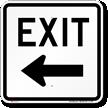 Exit (left arrow) Aluminum Parking Sign