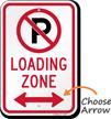 Loading Zone, No Parking Sign, Bidirectional Arrow