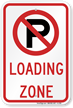 Loading Zone Sign
