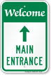Main Entrance With Up Arrow Welcome Sign