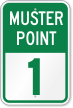 Emergency Muster Point 1 Sign