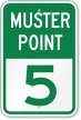 Emergency Muster Point 5 Sign
