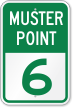 Emergency Muster Point 6 Sign