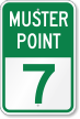 Emergency Muster Point 7 Sign