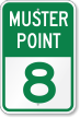 Emergency Muster Point 8 Sign