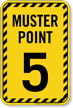 Muster Point Number Five Sign