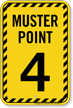Muster Point Number Four Sign