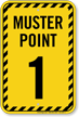 Muster Point Number One Sign