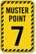 Muster Point Number Seven Sign