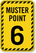 Muster Point Number Six Sign